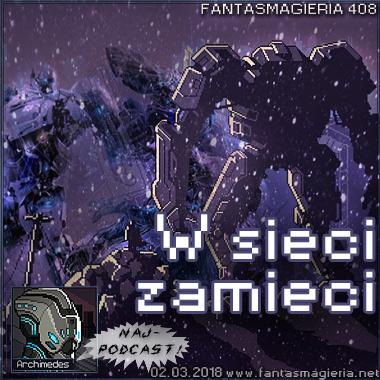 Fantasmagieria 408