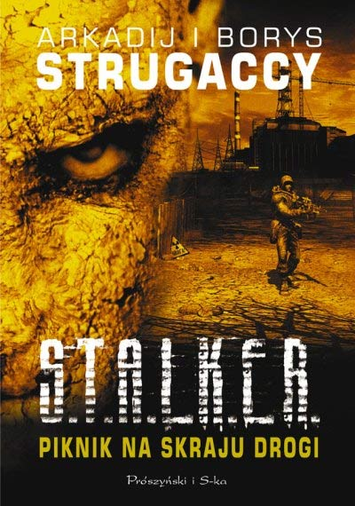 Arkadij i Borys Strugaccy - Piknik na skraju drogi (Stalker) [Au